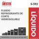 FLUIDO REFRIGERANTE DE CORTE HIDROSOLUBLE – S-592