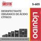 DESINFECTANTE ORGÁNICO DE ÁCIDO CÍTRICO – S-605