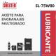 ACEITE PARA ENGRANAJES MULTIGRADO – SL-75W80